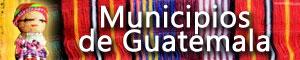Información de los Municipios de Guatemala