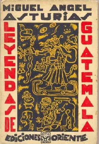 Libro Leyendas de Guatemala por Miguel Angel Asturias