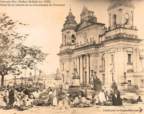 Catedral de Guatemala, 1910