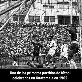 Historia del futbol de Guatemala - 1902