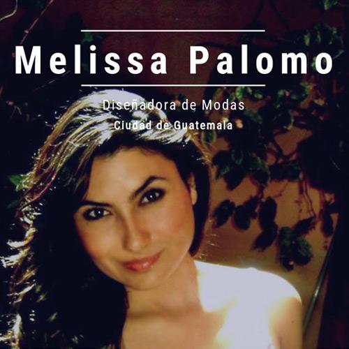 Melissa Palomo - Diseñadora de modas guatemalteca