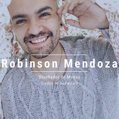 Robinson Mendoza - Diseñador de modas guatemalteco