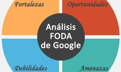 Analisis FODA de Google