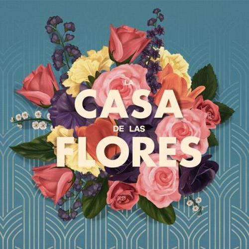 La Casa de las Flores - Segunda temporada por Netflix
