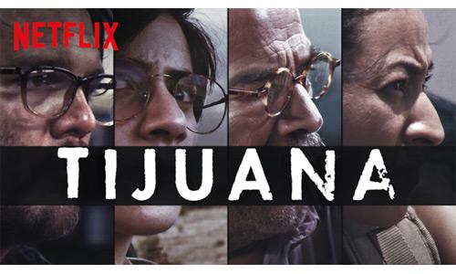 Personajes serie Tijuana Netflix