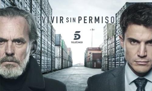 Vivir sin permiso temporada 2 por Netflix