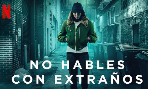 No hables con extraños temporada 2 por Netflix